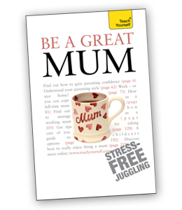 BE A GREAT MUM